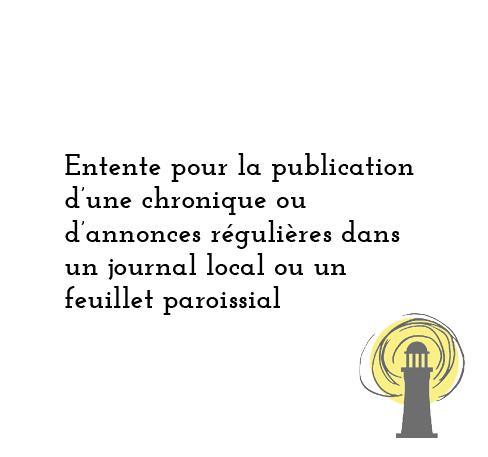 Entente pour la publication d'une chronique ou d'annonces régulières dans un journal local ou un feuillet paroissial