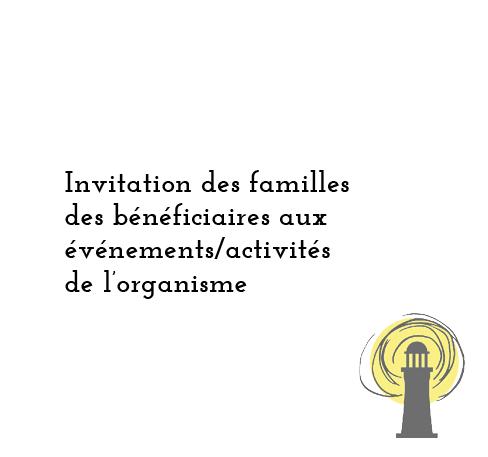 Invitation des familles des bénéficiaires aux événements/activités