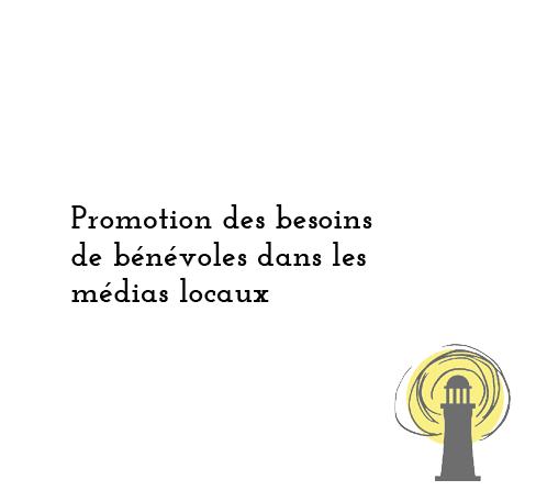 Promotion des besoins de bénévoles dans les medias locaux