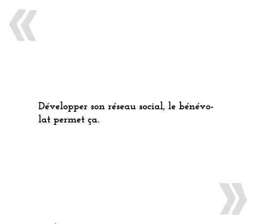 Développer son réseau social, le bénévolat permet ça.
